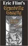 Grantville Gazette Volume 15 - Eric Flint, Paula Goodlett