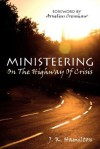 Ministeering on the Highway of Crisis - J. Hamilton