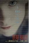 Dear Bully: Seventy Authors Tell Their Stories - Megan Kelley Hall, Carrie Jones