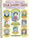 Cold Comfort Farm - Stella Gibbons, Lynee Truss, Roz Chast