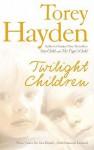 Twilight Children - Torey L. Hayden