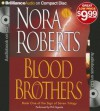 Blood Brothers (Sign of Seven Series) - Phil Gigante, Nora Roberts