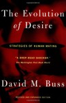 The Evolution Of Desire - Revised Edition 4 - David M. Buss