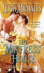 The Mistress' House - Leigh Michaels
