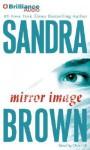 Mirror Image - Sandra Brown, Dick Hill