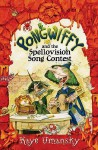 Pongwiffy: The Spellovision Song Contest - Kaye Umansky