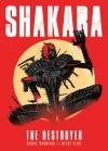 Shakara: The Destroyer - Robbie Morrison, Henry Flint
