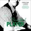 Beautiful Player - Christina Lauren, Grace Grant, Sebastian York
