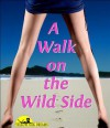 A Walk on the Wildside - Jacqueline George
