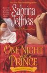One Night With A Prince (The Royal Brotherhood Series, Book 2) - Sabrina Jeffries
