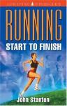 Running: Start to Finish - John Stanton