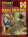 Deadly Creatures: The World's Most Dangerous Predators - Anita Ganeri