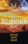 The Dreamseeker Trilogy: Silver Cloud, Iron Eyes, Bad Heart - Jenny Oldfield