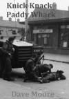 Knick Knack Paddy Whack - Lynne Moore, David Moore, Eddy Atkinson