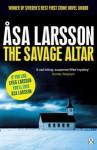 The Savage Altar - Åsa Larsson