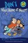 Don't Walk Alone at Night! - Veronika Martenova Charles, David Parkins