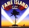 Fame Island - Jonathan Lowe, Kristoffer Tabori