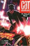 Catwoman, Vol. 6: It's Only a Movie - Will Pfeifer, David López, Alvaro Lopez