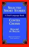 Selected Short Stories (Dual-Language) - Stanley Appelbaum, Honoré de Balzac