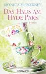 Das Haus am Hyde Park - Monica McInerney, Astrid Mania