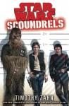 Star Wars: Scoundrels - Timothy Zahn