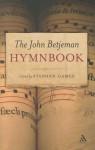 The John Betjeman Hymnbook - John Betjeman, Stephen Games
