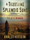 A Thousand Splendid Suns (Audio) - Khaled Hosseini, Atossa Leoni