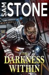 The Darkness Within: Final Cut - Sam Stone