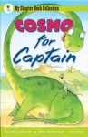 Cosmo For Captain (Oxford Reading Tree: All Stars) - Jonathan Emmett