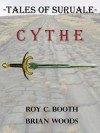 Tales of Suruale: Cythe - Roy C. Booth, Brian Woods, Erika Weirich