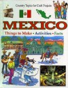Mexico (Country Topics for Craft Projects) - Anita Ganeri, Rachel Wright