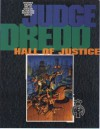 Judge Dredd: Hall of Justice - Pat Mills, John Wagner, Alan Grant, Mike McMahon, Ron Smith, Ian Gibson, Cliff Robinson