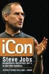 iCon Steve Jobs. Najbardziej niezwykły akt II w historii biznesu - Jeffrey S. Young, William L. Simon