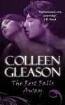 The Rest Falls Away (Gardella Vampire Chronicles, #1) - Colleen Gleason