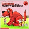 Clifford And The Grouchy Neighbors - Norman Bridwell