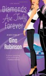 Diamonds Are Truly Forever - Gina Robinson