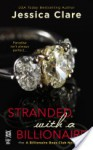 Stranded with a Billionaire - Jessica Clare