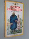 Chekhov, The Selected Stories of - Anton Chekhov