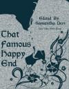 That Famous Happy End - Samantha M. Derr, Rachelle Cochran, M.J. Willow, Sophie Hung, May Ridge, Remington Ward, Megan Derr, Sasha L. Miller, Ashley Shaw