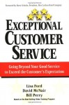 Exceptional Customer Service: Going Beyond Your Good Service to Exceed the Customer's Expectation - Lisa Ford