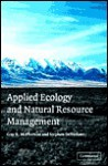 Applied Ecology and Natural Resource Management - Guy R. McPherson, Stephen DeStefano
