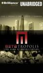 Metatropolis: The Dawn of Uncivilization - Jay Lake, Tobias Buckell, Elizabeth Bear, John Scalzi
