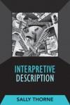 INTERPRETIVE DESCRIPTION - Sally Thorne, Margarete Sandelowski
