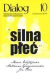 Dialog, nr 10 / październik 2006. Silna płeć - Redakcja miesięcznika Dialog