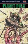 Planet Hulk - Greg Pak
