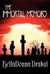 The Immortal Memoirs - BellaDonna Drakul