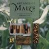 Mutants of Maize (C) - M. Gerald Neuffer, Susan R. Wessler, Edward H. Coe