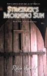 Streiker's Morning Sun - Robin Hardy