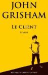Le client (Best-sellers) (French Edition) - John Grisham, Patrick Berthon