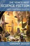 The Year's Best Science Fiction Twenty-Third Annual Collection - Gardner R. Dozois, Harry Turtledove, Robert Reed, Ken MacLeod